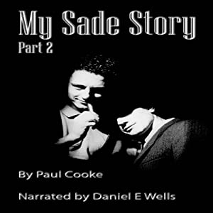 My Sade Story, Part 2 Audiobook