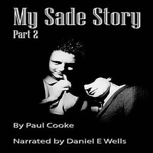 My Sade Story, Part 2 Audiobook
