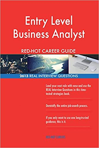 Entry Level Business Analyst Red Hot Career Guide 2613 Real