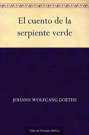 El cuento de la serpiente verde eBook: Goethe, Johann