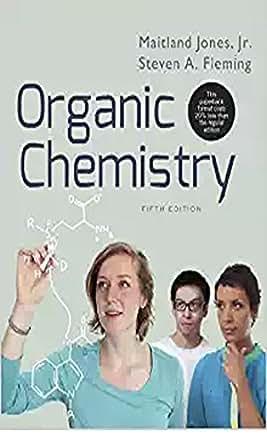 organic chemistry fifth edition maitland jones jr steven a rh amazon com Chemistry Chang 10th Organic Chemistry Chemistry