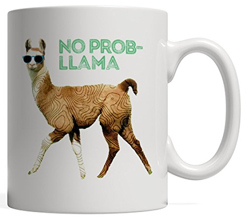Just Bring It - No Prob Llama - Funny Cute Llama Quote Illustration - Hillary Clinton Sunglasses
