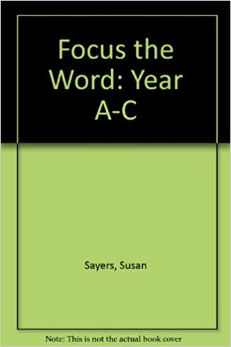 Focus the Word: Year A-C