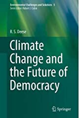 Climate Change and the Future of Democracy (Environmental Challenges and Solutions) Hardcover