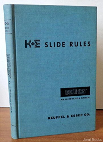 K+E SLIDE RULES DECI-LON An Instruction Manual ()