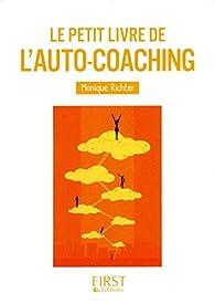 Le Petit Livre de - l'auto-coaching par Monique Richter