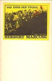 Das Ende der Utopie de Herbert Marcuse