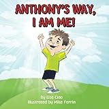 Anthony's Way, I AM