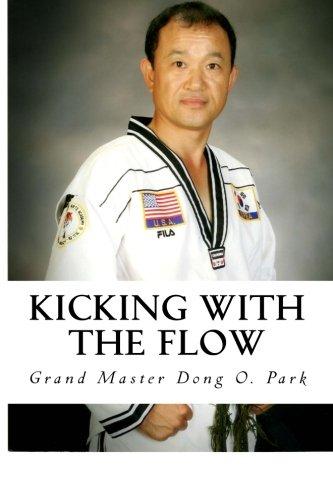 Kicking with the Flow: Master Park's Tae Kwon Do Journey (Korean Edition) PDF