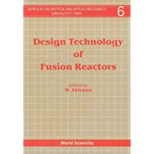 Design Technology Of Fusion Reactors
