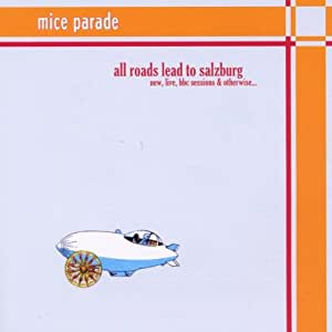 Mice Parade - All Roads Lead To Salzburg