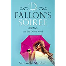 Dr. Fallon's Soiree (An Elie Dubois Novel Book 1)
