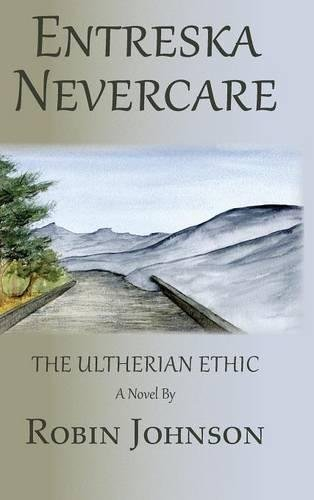 Download Entreska Nevercare: The Ultherian Ethic pdf epub