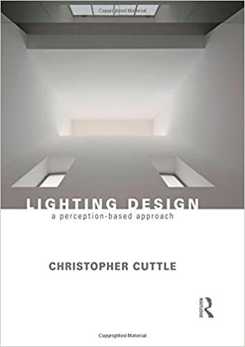 Lighting design a perception based approach 1st edition