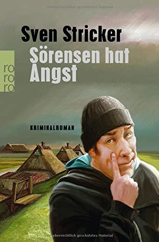 Sörensen hat Angst (Sörensen ermittelt, Band 1)