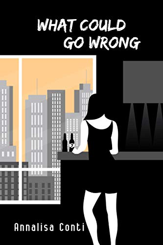 What Could Go Wrong (Superhero Stories: The W Series Book 7)