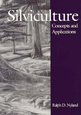 Silviculture: Concepts and Applications