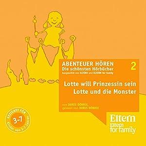 Lotte will Prinzessin werden (Eltern Abenteuer Hören) Hörbuch