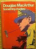 Douglas MacArthur, John Devaney, 0399206604