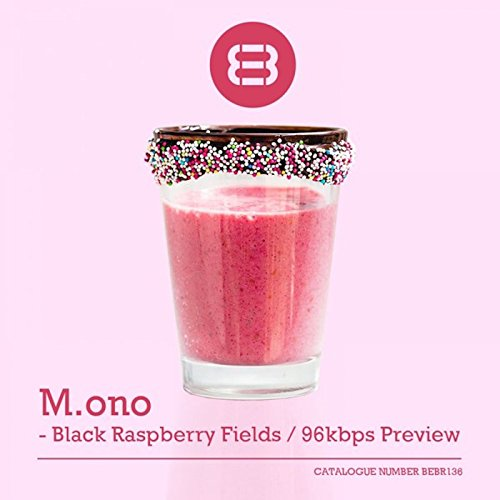 Black Raspberry Fields 96kbps Preview