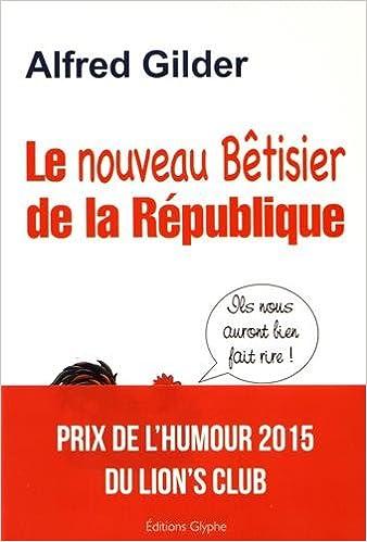 Le nouveau bêtisier de la République pdf