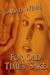 For Old Times' Sake Kindle Edition
