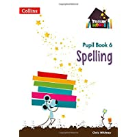 Spelling Year 6 Pupil Book (Treasure House)