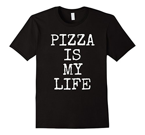 Mens Pizza Is My Life Tee Shirt   Funny Eat A Pizza Gift T Shirt Small Black