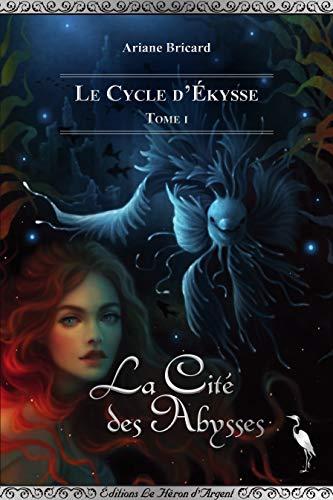 La Cité des Abysses (French Edition)