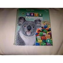 Math Expressions: Teacher Edition, Volume 2 Grade 1 2013