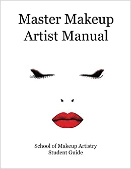 Buy Master Makeup Artist Manual: Your Guide to Becoming a