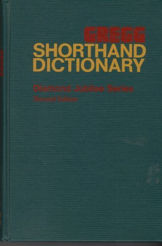 Gregg Shorthand Dictionary (Diamond jubilee series)