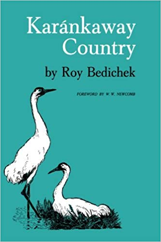 Book Kar??nkaway Country by Roy Bedichek (1974-01-01)