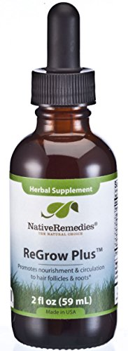 Native Remedies ReGrow Plus - All Natural Herbal Supplement Nourishes Hair Follicles to Promote Strong, Healthy Hair - Encourages Circulation to Hair Follicle and Scalp - 59 mL