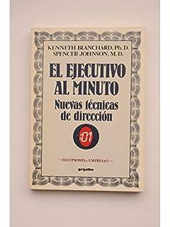 El Ejecutivo al Minuto: Nuevas Técnicas de Dirección (Spanish Edition)