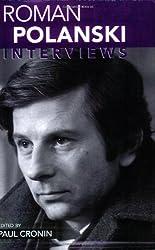 Roman Polanski: Interviews (Conversations with Filmmakers)