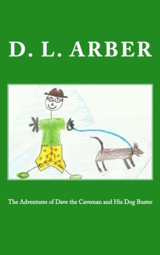 Download The Adventures of Dave the Caveman and His Dog Buster ebook