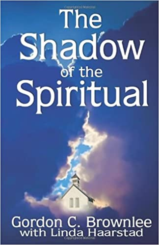 The Shadow of the Spiritual