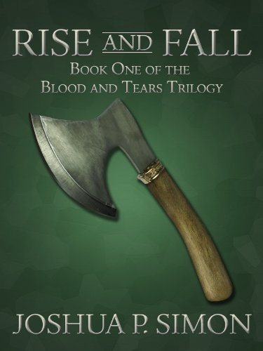 <strong>An Ill-Prepared Queen, a Soft-Hearted Mercenary And a Crippled Warrior Struggle as a Kingdom Falls And an Empire Rises - Joshua P. Simon's Epic Fantasy <em>Rise and Fall: Book One of the Blood and Tears Trilogy</em> ... All Rave Reviews & Currently Just 99 Cents on Kindle</strong>