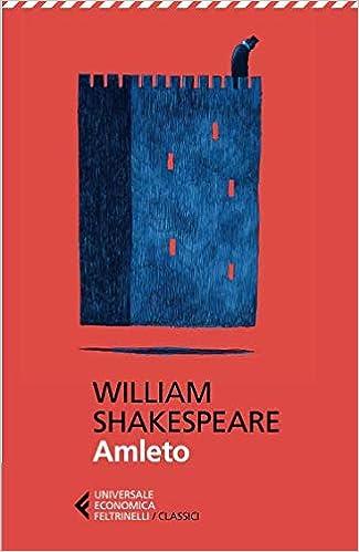 hamlet testo a fronte  : Amleto.Testo inglese a fronte - William Shakespeare, A ...