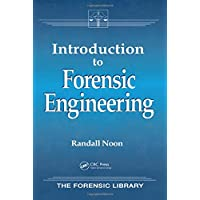 Introduction to Forensic Engineering (Forensic Library)