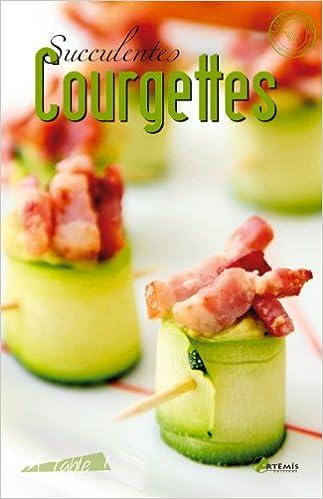 Livre SUCCULENTES COURGETTES pdf, epub