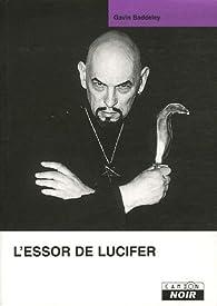 L'essor de Lucifer par Gavin Baddeley