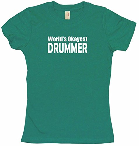 World's Okayest Drummer Women's Babydoll Tee Shirt Large-Kelly Green