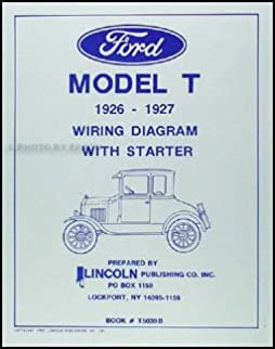 1926 1927 ford model t wiring diagram manual reprint amazon com books rh amazon com Ford Electrical Wiring Diagrams Ford Electrical Wiring Diagrams