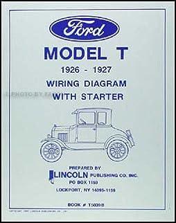 1926 1927 ford model t wiring diagram manual reprint amazon com books rh amazon com 1923 ford model t wiring diagram 1915 ford model t wiring diagram