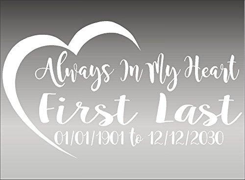Always In My Heart / In Loving Memory / Vinyl Decal / Vehicle Decal / Memorabilia (White)