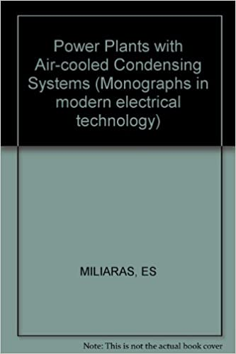 Book Power Plants with Air-cooled Condensing Systems (Monographs in modern electrical technology)
