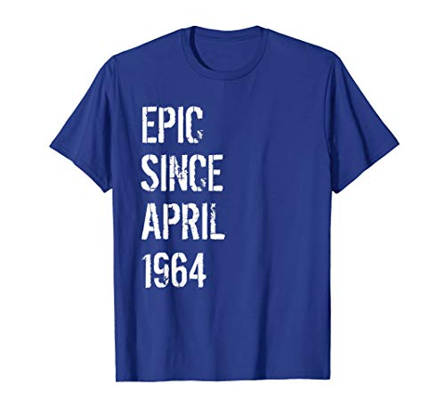 Born In April 1964 Birthday Gift T Shirt 55 Year Old