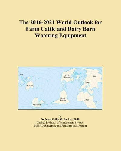 The 2016-2021 World Outlook for Farm Cattle and Dairy for sale  Delivered anywhere in Canada